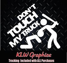 don't touch my Truck sticker Diesel Crew Cab 1500 2500 Lift Funny window decal