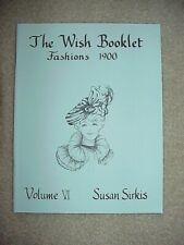 Wish Booklet Doll Patterns Fashons 1900 Gibson Girl by Susan Sirkis