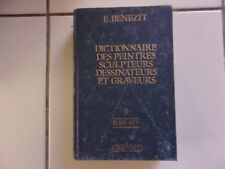 Dictionnaire des peintres sculpteurs dessinateurs et graveurs  tome 9 BENEZIT