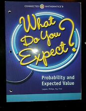Connected Mathematics  3 Probability and Expected Value What Do You Expect? 2014