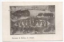 LE CIRQUE et ses thémes BARNUM et BAILEY les +  grands numéros du monde Eléphant