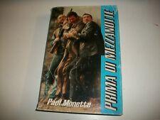 PAUL MONETTE-PRIMA DI MEZZANOTTE-EUROCLUB su licenza SPERLING-1989-RILEGATO!
