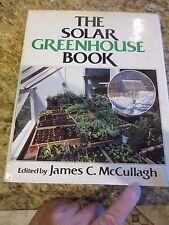 The Solar Greenhouse Book Rodel Press Hardback @ Dust Jacket 1978