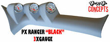 3 GAUGE PILLAR POD TO SUIT FORD PX RANGER 2011 - Current 52MM NOT PAINTED Black