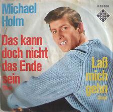 """7"""" 1965 RARE VG++ ! MICHAEL HOLM : Das kann doch nicht das Ende sein"""