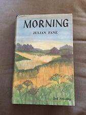 "1956 ""MORNING"" JULIAN FANE FICTION HARDBACK BOOK"