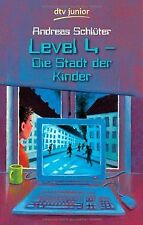 Level 4 - Die Stadt der Kinder: Ein Computerkrimi aus de... | Buch | Zustand gut