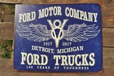 Ford Motor Company Tin Metal Sign - 100 Years Trucks - V8- 1917-2017 - F-150