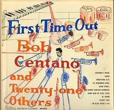 """RARE BOB CENTANO & TWENTY-ONE OTHERS """"FIRST TIME OUT"""" JAZZ LP 1959 STEPHENY 4006"""