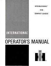 International Harvester Model 4140 Compact Loader Owner Operators Manual Ih