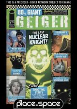 (WK47) GEIGER 80-PAGE GIANT #1A - FRANK - PREORDER NOV 24TH