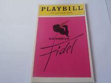 Playbill Program Goodbye Fidel Ambassador Theatre 1980 Kathy Bates J. Alexander
