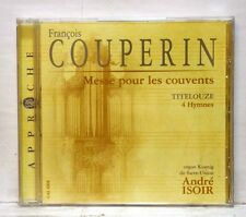 ANDRE ISOIR - COUPERIN messe pour les couvents TITELOUZE 4 hymns CALLIOPE CD NM
