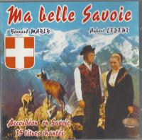 CD MA BELLE SAVOIE ACCORDÉON EN SAVOIE 15 TITRES CHANTES      2955