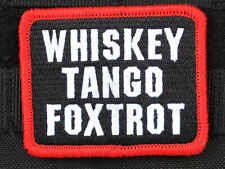 WTF WHISKEY TANGO FOXTROT RED CLOTH MORALE EMBROIDERED PATCH TACTICAL  GUN