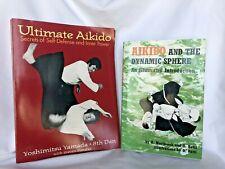 2 Books Ultimate Aikido and Aikido Dynamic Sphere Yamada Westbrook Ratti Martial