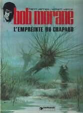 VERNES / VANCE . BOB MORANE . L'EMPREINTE DU CRAPAUD . EO . 1979 . BD .