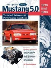 The Official Mustang 5. 0 Technical Reference and Performance Handbook : 1979-1…