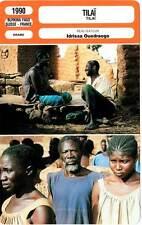 FICHE CINEMA : TILAI - Ouedraogo,Cissé,Barry 1990