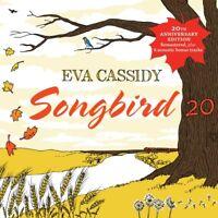 EVA CASSIDY - SONGBIRD 20 (20TH ANNIVERSARY EDITION REMASTERED)   CD NEW!