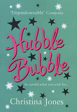 Hubble Bubble: Be careful what you wish for, Jones, Christina, 074990688X, Very