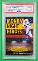 2006 Donruss PEYTON MANNING Monday Heroes PLATINUM /25 PSA 9 🏦 Pop 1 Colts HOF