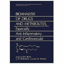 Bioanalysis of Drugs and Metabolites, Especially Anti-Inflammatory and...