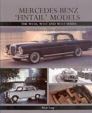Mercedes-Benz Fintail Models W110 W111 W112 Heckflosse (W 110 111 112) Buch book