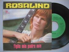 """ROSALINO CELLAMARE-RON """"Figlio mio padre mio"""" RARO 45 ORIGINALE quasi PERFETTO!"""