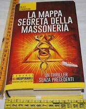 CHURTON Alex - LA MAPPA SEGRETA DELLA MASSONERIA - Newton Compton - libri usati