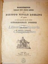 DIRITTO ROMANO: G. Patriarca, Compendio e GIURECONSULTI FORENSI 1843 Menicanti