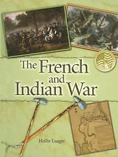 The French and Indian War (Events in American History)-ExLibrary