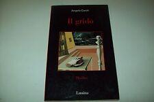ANGELO CAROLI-IL GRIDO-GIALLONERO LIMINA 1-1998 PRIMA EDIZIONE CON AUTOGRAFO!OK!