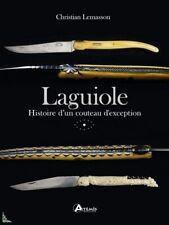 Laguiole, Histoire d'un couteau d'exception, French book