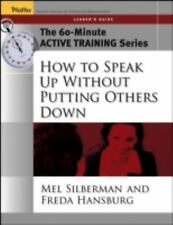 The 60-Minute Active Training Series: How to Speak Up Without Putting Others Dow