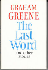 THE LAST WORD. BY GRAHAM GREENE. 1ST CANADIAN EDITION. DENNYS PUBLISHERS. 1990