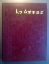 Les animaux - L.Joubin & A.Robin - Ed Larousse (Superbe)