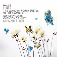 The Halle - Elgar: The Wand of Youth Suites, Salut d'Amour, Nursery [CD]