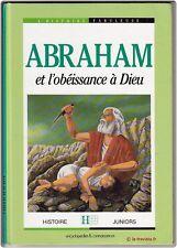 ABRAHAM ET L'OBEISSANCE A DIEU  - Religion Histoire Judaïsme Ancien Testament