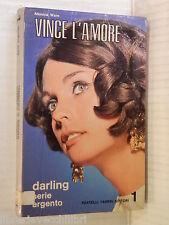 VINCE L AMORE Monica Ware Fabbri Editore I Darling Serie Argento 1968 romanzo di