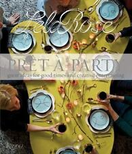 Pret-A-Party : Great Ideas for Good Times and Creative Entertaining by Lela Ros…