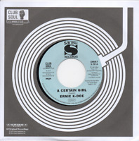 ERNIE K-DOE A Certain Girl / Here Come The Girls NEW NORTHERN SOUL 45 (CHARLY)