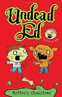 Undead Ed: Undead Ed 1 by Rotterly Ghoulstone (2012, Hardcover)