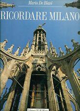 DE BIASI Mario, Ricordare Milano. Remember Milan. Edizioni CELIP, 1989