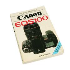 Camera Book Canon EOS 100 Laterna Magica ( T.T.Maschke )
