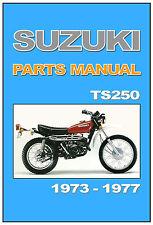 SUZUKI Parts Manual TS250 1973 1974 1975 1976 & 1977 Replacement Spares Catalog