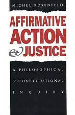 Affirmative Action and Justice: A Philosophical and Constitutional-ExLibrary