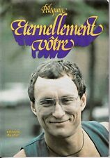 CLAUDE PELOQUIN ETERNELLEMENT VOTRE ED. DU JOUR 1974