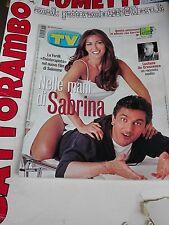 Tv Sorrisi e Canzoni N. 31 Anno 2000 Ferilli-Salemme - Mondadori Ottimo