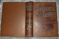 **The Badminton Library - Fishing, Salmon & Trout, HB, 1906, 10th imp, Illustra